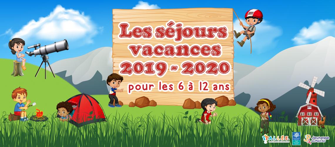 Découvrez nos séjours vacances 2019 - 2020
